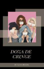 Doza de cringe by Alma_Brooks