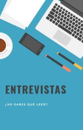 Entrevistas by NoSabesQueLeer