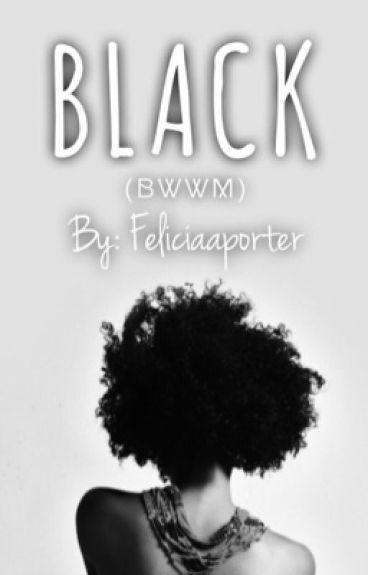 BLACK (BWWM)