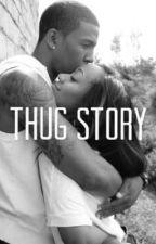 Thug Story by Jessie_Gustin