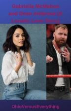Gabriella McMahon and Dean Ambrose (A Lunatic Love Story) by OhioVersusEverything