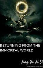 Retornando do Mundo Imortal  (BR) by ericsouza0211