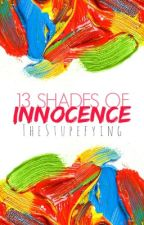 13 Shades of Innocence by TheStupefying