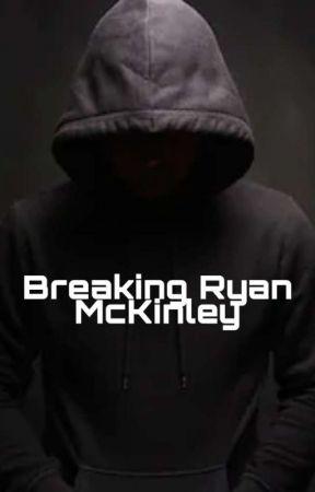 Breaking Ryan McKinley by itsmsstealyourgirl