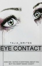 Eye Contact by Talia_Writes