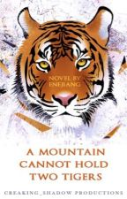 A mountain cannot hold two tigers by Enejiang
