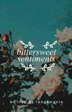 bittersweet sentiments by wondrouswoman