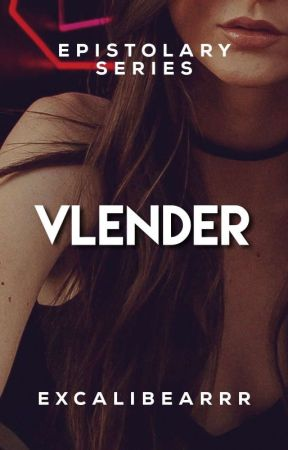 VLENDER by MsCalibear