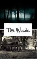 The Woods by EhleeAFan