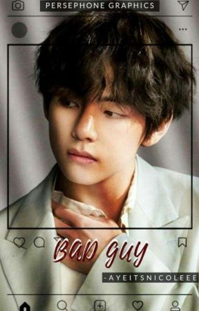bad guy | k.th oneshot ✓ by AyeItsNicoleee