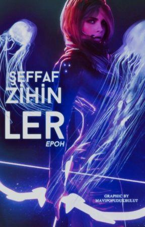 Şeffaf Zihinler by EpOh170