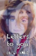 Letters to you *Slow Updates* by meloanni