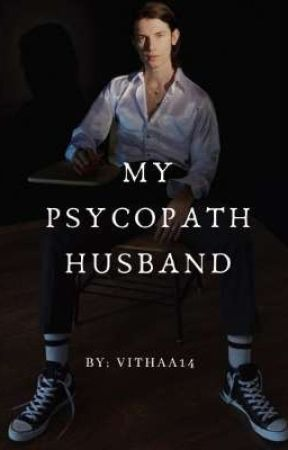 My Psycopath Husband by vithaa14