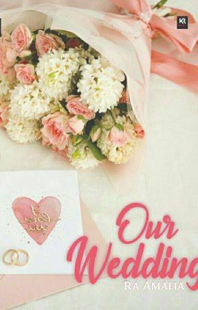 OUR WEDDING by ramiamalia