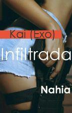 Infiltrada (Kai Y Tu) *Termianda* by Niacrazy