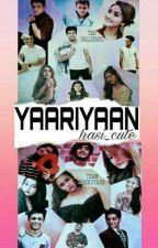 YAARIYAAN by hasi_cute