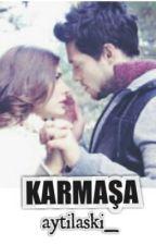 KARMAŞA (Aytil) by aytilaski_