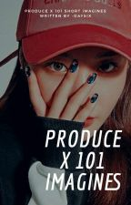 produce x 101 imagines by -daysix
