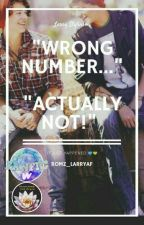 Wrong Number... Actually Not! by Romz_larryaf