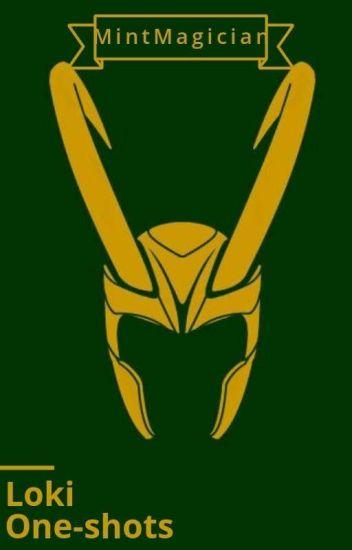 Loki One-Shots - monkal - Wattpad