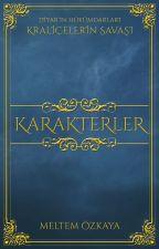 Karakterler ♛ Diyar'ın Hükümdarları by Auralorina