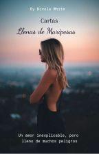 Cartas Llenas de Mariposas by Nicole_2411