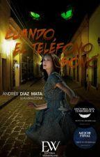 Cuando el teléfono sonó by Andres22DM