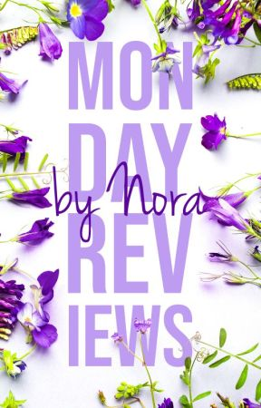 Monday Reviews [CLOSED FOR CATCH UP} by italychick