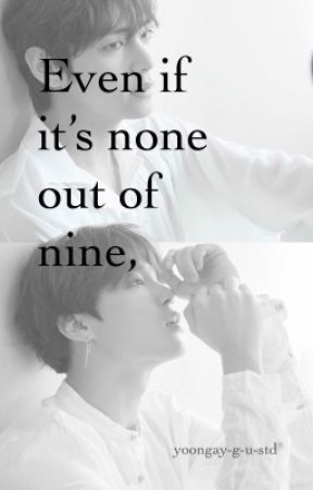 Even if it's none out of nine, vmin by Yoongay-G-U-STD