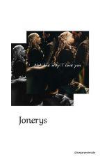 Jonerys One Shot by deathforrealreal