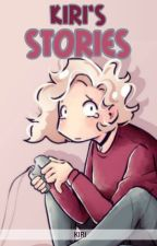 KIRI's STORIES by -YuKiRi-