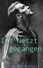 Ins Netz gegangen ~ Manuel Neuer fanfiction by FairyTalesWithYou