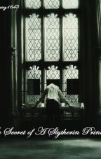 The secret of a Slytherin Princess (A Draco Malfoy FanFiction) by Cassy1643