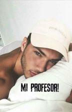 MI PROFESOR by PaolaTsc