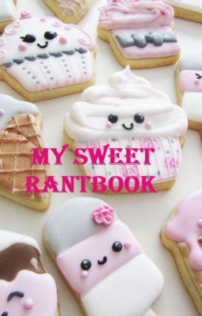 My Sweet Rantbook by Cupcake95350