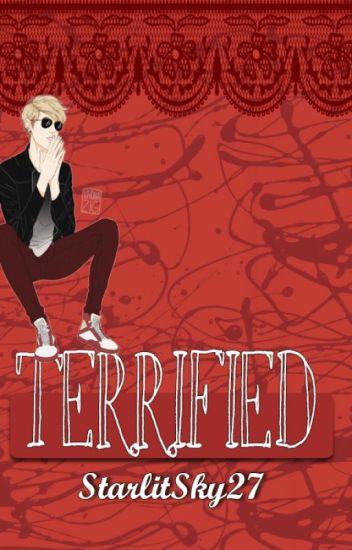 Terrified [Dave Strider x reader]