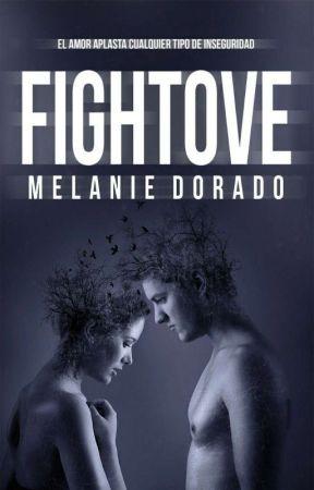 FIGHTOVE © 《DISPONIBLE EN AMAZON KINDLE》 by MelanieDorado9