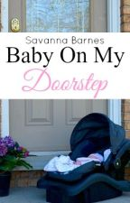 Baby On My Doorstep by Redwriter3
