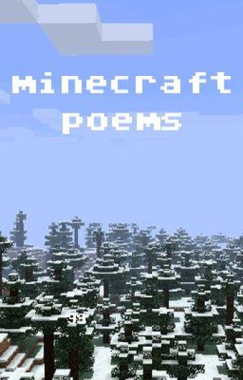 Minecraft Poems - pomeranian99 - Wattpad