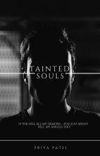 Tainted Souls by Priya_523