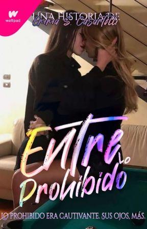 ENTRE LO PROHIBIDO© by EmmaCasartro