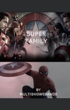 Superfamily  by multishowsbands