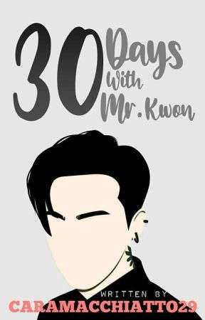 30 days with Mr. Kwon by Caramacchiatto29