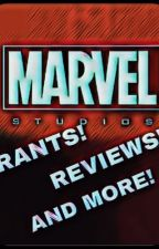 Marvel RANTS! REVIEWS! AND MORE! by SilverBombay