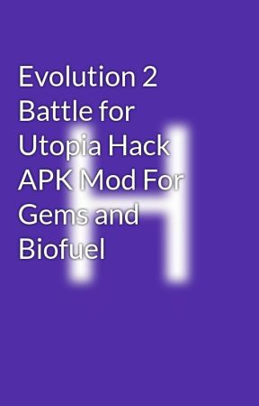 evolution battle for utopia hack ios