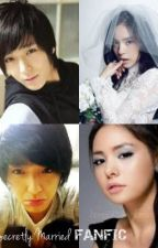 Secretly Married FanFic ;)) by RowsTorres