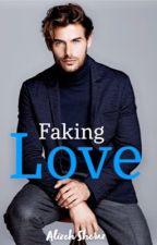 FAKING LOVE by lliizz15