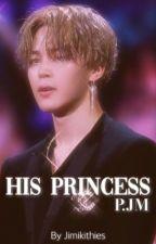 His Princess | p.jm by jimikithies