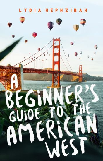 A Beginner's Guide to the American West