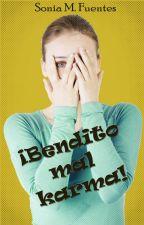 Bendito mal karma by SonFuentes